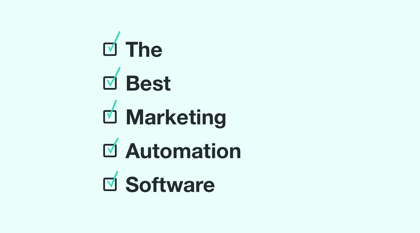 The Best Marketing Automation Software